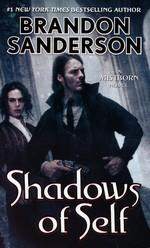 Mistborn nr. 5: Shadows of Self (Sanderson, Brandon)
