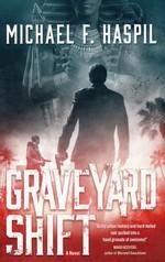Graveyard Shift (TPB)  - TILBUD (så længe lager haves, der tages forbehold for udsolgte varer) (Haspil, Michael F.)