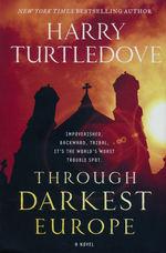 Through Darkest Europe (HC) (Turtledove, Harry)