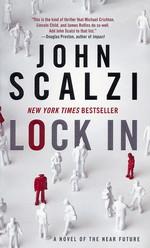 Novel of the Near Future nr. 1: Lock In (Scalzi, John)