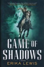 Game of Shadows (HC)  - TILBUD (så længe lager haves, der tages forbehold for udsolgte varer) (Lewis, Erika)