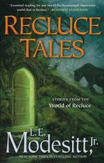 Saga of Recluce, The (TPB)Recluce Tales (Modesitt, Jr., L.E.)
