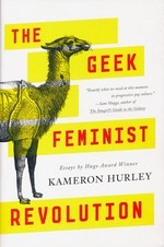 Geek Feminist Revolution, The (TPB) (Hurley, Kameron)