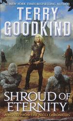 Nicci Chronicles, The nr. 2: Shroud of Eternity (Goodkind, Terry)