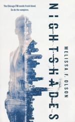 Nightshades (TPB) nr. 1: Nightshades (Olson, Melissa F. )