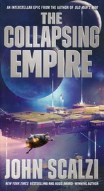 Interdependency nr. 1: Collapsing Empire, The (Scalzi, John)