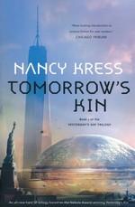Yesterday's Kin Trilogy (TPB) nr. 1: Tomorrow's Kin (Kress, Nancy)