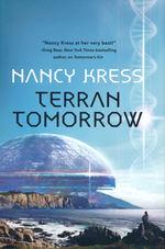 Yesterday's Kin Trilogy (HC) nr. 3: Terran Tomorrow (Kress, Nancy)