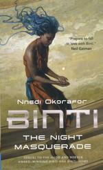 Binti (TPB) nr. 3: Night Masquerade, The (Okorafor, Nnedi)