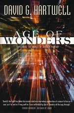 Age of Wonders: Exploring the World of Science Fiction (TPB) (Hartwell, David G.)