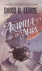 Adventures of Arabella Ashby, The nr. 1: Arabella of Mars (Levine, David D.)