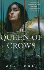 Sacred Throne Trilogy, The (HC) nr. 2: Queen of Crows, The (Cole, Myke)
