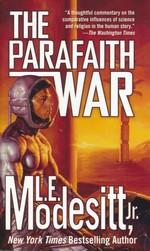 Parafaith nr. 1: Parafaith War, The (Modesitt, Jr., L.E.)
