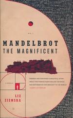 Mandelbrot the Magnificent: A Novella (TPB) (Ziemska, Liz )