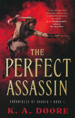 Chronicles of Ghadid (TPB) nr. 1: Perfect Assassin, The (Doore, K. A.)