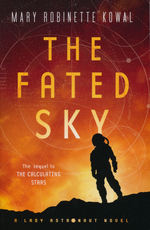 Lady Astronaut (TPB) nr. 2: Fated Sky, The (Kowal, Mary Robinette )