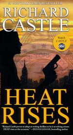 Nikki Heat nr. 3: Heat Rises  - TILBUD (så længe lager haves, der tages forbehold for udsolgte varer) (Castle, Richard)