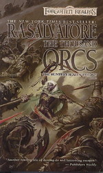 Hunter's Blade  nr. 1: Thousand Orcs, The (af R.A. Salvatore) (Forgotten Realms)