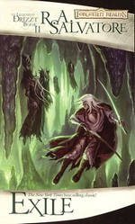 Legend of Drizzt, The nr. 2: Exile (af R.A.Salvatore) (Forgotten Realms)