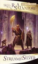 Legend of Drizzt, The nr. 5: Streams of Silver (af R.A. Salvatore) (Forgotten Realms)
