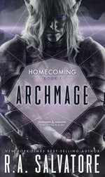 R. A. Salvatore's Homecoming nr. 1: Archmage (Forgotten Realms)