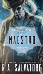 R. A. Salvatore's Homecoming nr. 2: Maestro (Forgotten Realms)