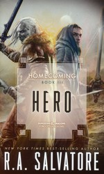 R. A. Salvatore's Homecoming nr. 3: Hero (Forgotten Realms)