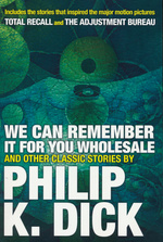 Collected Stories (TPB) nr. 5: We Can Remember It For Your Wholesale (Dick, Philip K.)