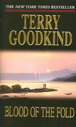 Sword of Truth nr. 3: Blood of the Fold (Goodkind, Terry)