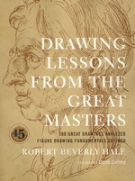 Drawing Lessons from the Great Masters - New Edition (Hale, Robert Beverly)