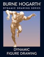 Dynamic Drawing Series (TPB)Dynamic Figure Drawing  (How-to-draw) (Hogarth, Burne)