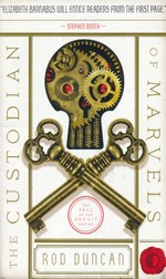Fall of the Gas-Lit Empire nr. 3: Custodian of Marvels, The (Duncan, Rod)