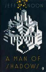 John Nyquist (TPB) nr. 1: Man of Shadows, A (Noon, Jeff)