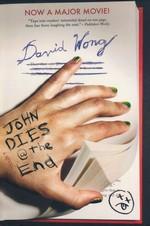 John Dies at the End (TPB) nr. 1: John Dies at the End (Wong, David)