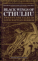 Black Wings of Cthulhu (TPB) nr. 1: Black Wings of Cthulhu: Twenty-one Tales of Lovecraftian Horror Vol. 1 (Lovecraft, H.P & Andre.)