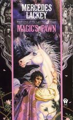 Valdemar: Last Herald-Mage nr. 1: Magic's Pawn (Lackey, Mercedes)