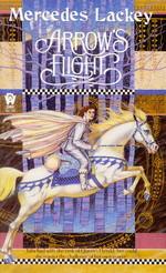 Valdemar: Heralds of Valdemar nr. 2: Arrow's Flight (Lackey, Mercedes)