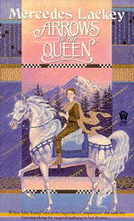 Valdemar: Heralds of Valdemar nr. 1: Arrows of the Queen (Lackey, Mercedes)