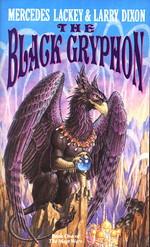 Valdemar: Mage Wars nr. 1: Black Gryphon, The (m. Larry Dixon) (Lackey, Mercedes)
