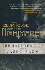 Blumhouse Book of Nightmares, The (TPB)Haunted City, The (Blum, Jason (Ed.))