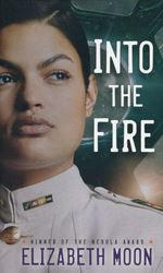 Vatta's Peace nr. 2: Into the Fire (Moon, Elizabeth)
