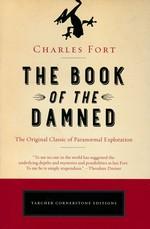 Book of the Damned, The (TPB) - TILBUD (så længe lager haves, der tages forbehold for udsolgte varer) (Fort, Charles)