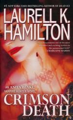 Anita Blake, Vampire Hunter nr. 25: Crimson Death (Hamilton, Laurell K.)