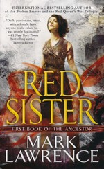 Book of the Ancestor nr. 1: Red Sister (Lawrence, Mark)