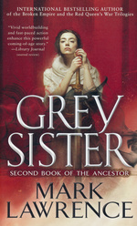 Book of the Ancestor nr. 2: Grey Sister (Lawrence, Mark)