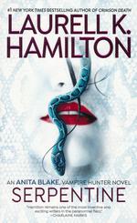 Anita Blake, Vampire Hunter nr. 26: Serpentine (Hamilton, Laurell K.)