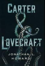 Carter & Lovecraft (HC) nr. 1: Carter & Lovecraft (Howard, Jonathan L. )