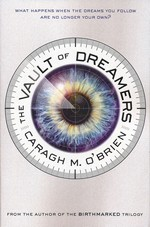 Vault of Dreamers Trilogy, The (TPB) nr. 1: Vault of Dreamers, The (O'Brien, Caragh M.)