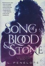 Earthsinger (HC) nr. 1: Song of Blood and Stone - TILBUD (så længe lager haves, der tages forbehold for udsolgte varer) (Penelope, L.)