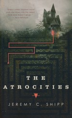 Atrocities, The (TPB) (Shipp, Jeremy C.)